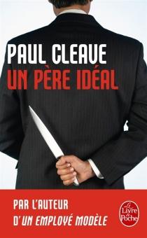 Un père idéal - PaulCleave