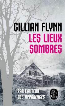 Les lieux sombres - GillianFlynn