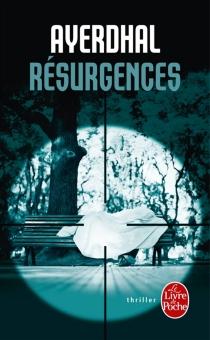 Résurgences - Ayerdhal