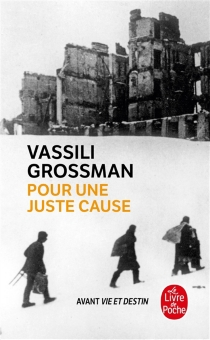 Pour une juste cause - VassiliGrossman