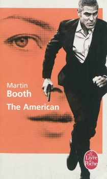 The American : a very private gentleman - MartinBooth