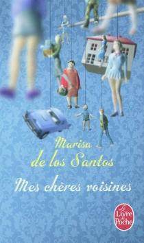 Mes chères voisines - MarisaDe los Santos