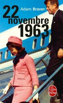 22 novembre 1963 - AdamBraver