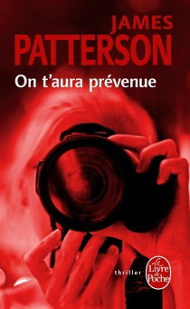 On t'aura prévenue - James Patterson