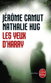 Les yeux d'Harry - JérômeCamut