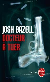 Docteur à tuer - JoshBazell