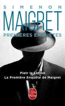 Les premières enquêtes de Maigret - GeorgesSimenon