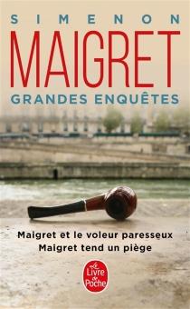Les grandes enquêtes de Maigret - GeorgesSimenon