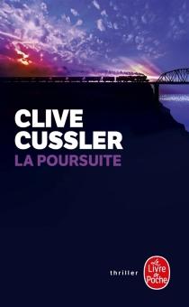 La poursuite - CliveCussler