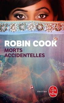 Morts accidentelles - RobinCook