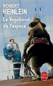Le vagabond de l'espace - Robert AnsonHeinlein