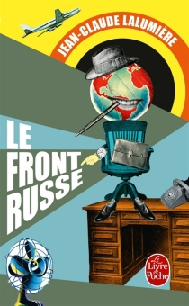 Le front russe - Jean-ClaudeLalumière