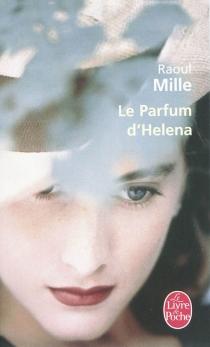 Le parfum d'Helena - RaoulMille
