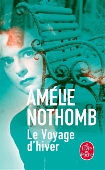 Le voyage d'hiver - AmélieNothomb