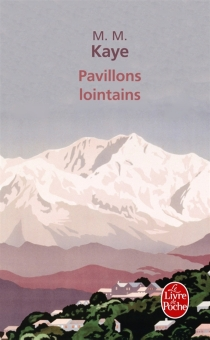 Pavillons lointains - Mary Margaret Kaye