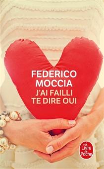 J'ai failli te dire oui - FedericoMoccia
