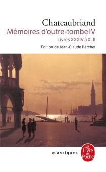 Mémoires d'outre-tombe - François René deChateaubriand