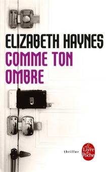 Comme ton ombre - ElizabethHaynes