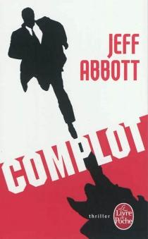 Complot - JeffAbbott
