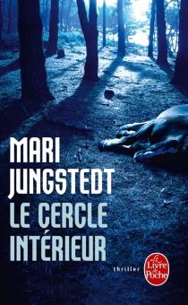 Le cercle intérieur - MariJungstedt