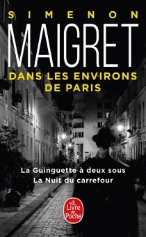 Maigret dans les environs de Paris - GeorgesSimenon