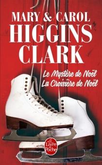 Le mystère de Noël| La croisière de Noël - Carol HigginsClark