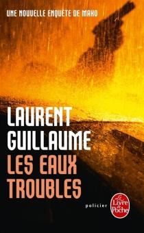 Les eaux troubles - LaurentGuillaume
