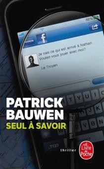 Seul à savoir - PatrickBauwen