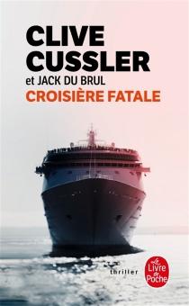 Croisière fatale - CliveCussler