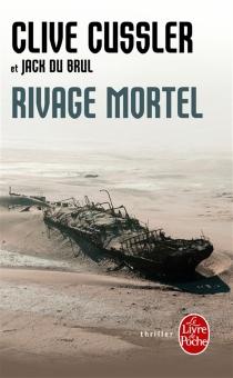 Rivage mortel - CliveCussler