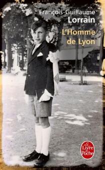 L'homme de Lyon - François-GuillaumeLorrain