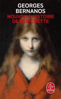 Nouvelle histoire de Mouchette - GeorgesBernanos