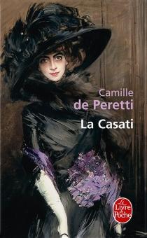 La Casati - Camille dePeretti