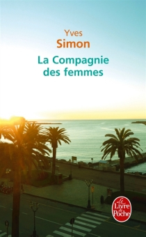 La compagnie des femmes - YvesSimon