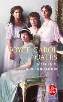 La légende de Bloodsmoor - Joyce CarolOates