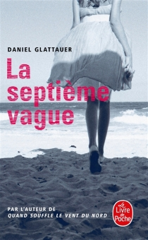 La septième vague - Daniel Glattauer