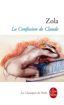 La confession de Claude - ÉmileZola