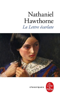La lettre écarlate - NathanielHawthorne