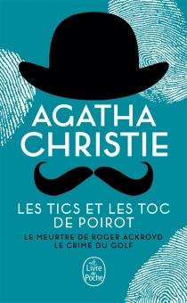 Les tics et les TOC de Poirot - AgathaChristie