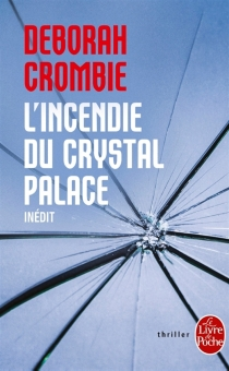 L'incendie du Crystal Palace - DeborahCrombie
