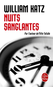 Nuits sanglantes - William Katz