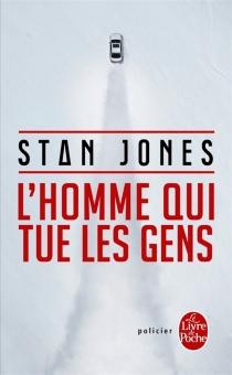 L'homme qui tue les gens - StanJones