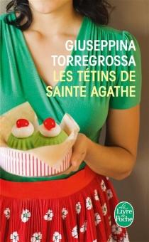 Les tétins de sainte Agathe - GiuseppinaTorregrossa