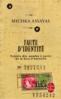 Faute d'identité - MichkaAssayas