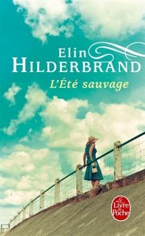 L'été sauvage - ElinHilderbrand