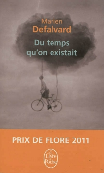 Du temps qu'on existait - Marien Defalvard