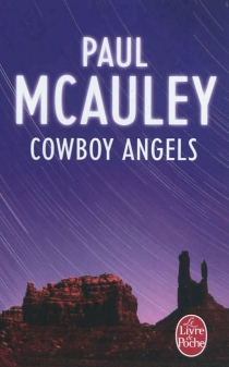 Cowboy angels - Paul J.McAuley