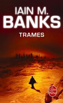 Trames - IainBanks