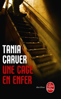 Une cage en enfer - TaniaCarver