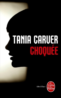 Choquée - TaniaCarver